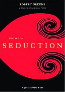 The Art of Seduction by Robert Greene